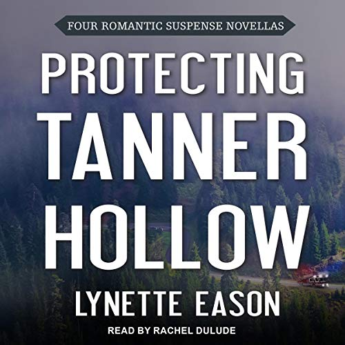 Protecting Tanner Hollow cover art