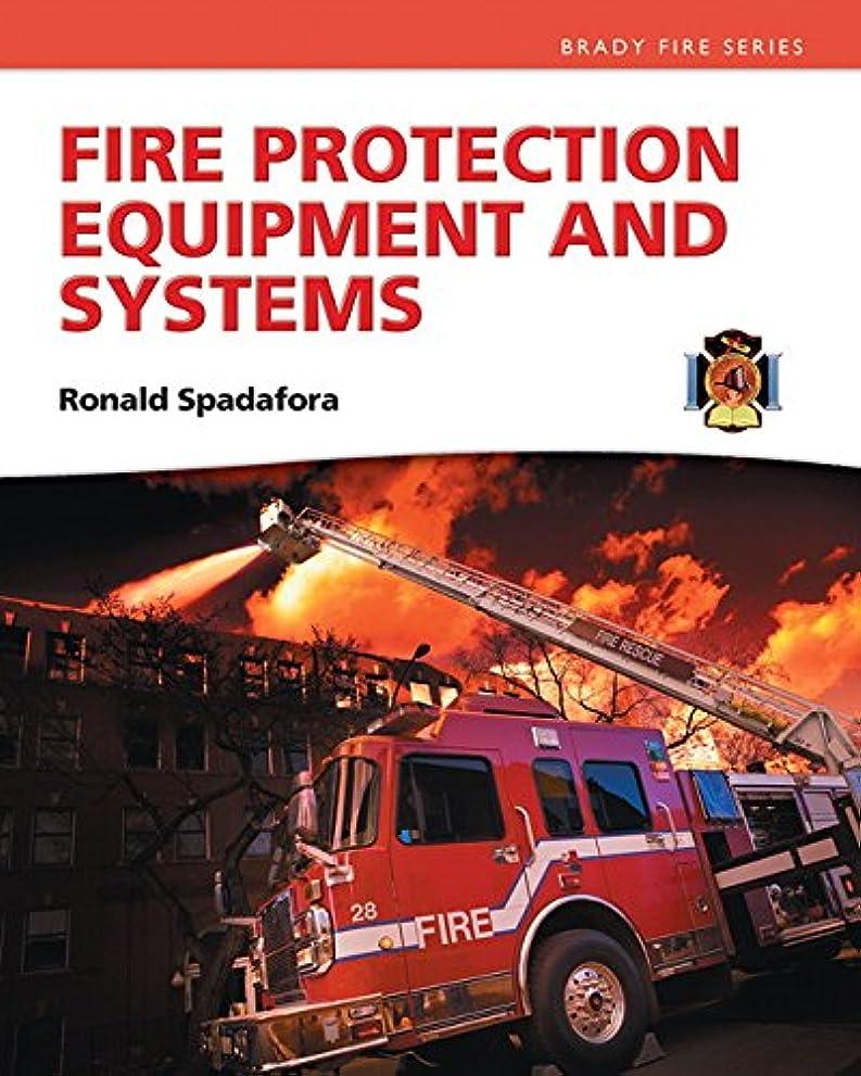 動かない幻滅悪いFire Protection Equipment Systems (Brady Fire) (English Edition)