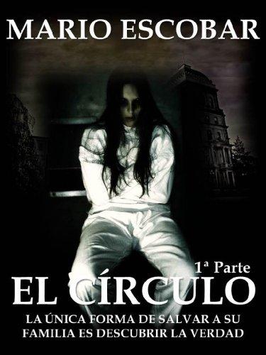 El Círculo (Single 1º): La novela más inquietante que ha atrapado a decenas de miles de lectores