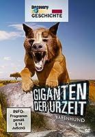 Giganten der Urzeit - Bärenhund