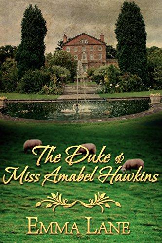 The Duke and Miss Amabel Hawkins: Bonus short story: The Duke Comes Home by [Emma Lane]