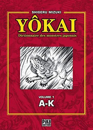 Dictionnaire des Yôkai T01: A-K
