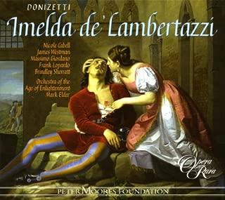Donizetti - Imelda de' Lambertazzi