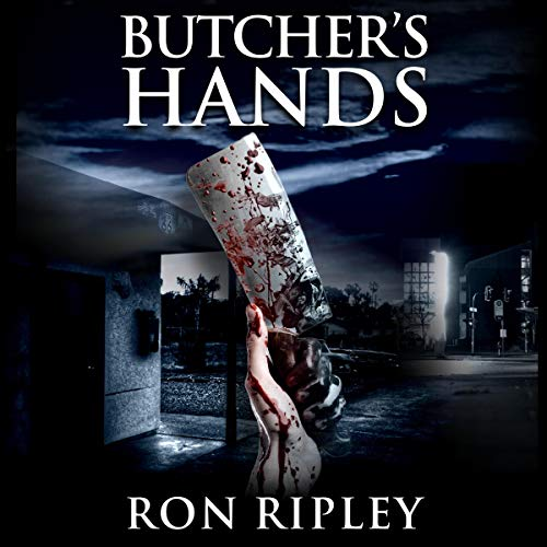 Butcher's Hands: Supernatural Horror with Scary Ghosts & Haunted Houses audiobook cover art