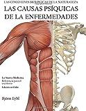 Las Causas Psiquicas de la Enfermedades: La Nueva Medicina (Color Edition)