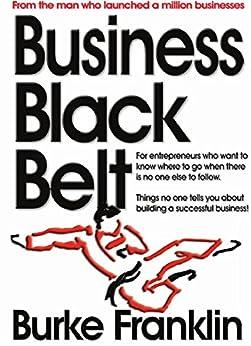 Business Black Belt by [Burke Franklin]