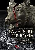 La Sangre De Roma: Las guerras civiles y el fin de la república