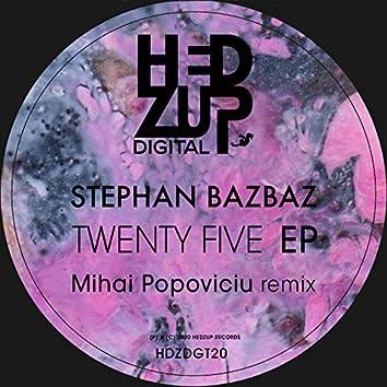 Twenty Five EP + Mihai Popoviciu remix