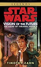 Vision of the Future (Star Wars: The Hand of Thrawn, Book 2) by Timothy Zahn (1999-09-01)