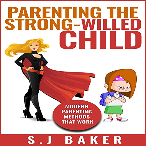 Parenting the Strong-Willed Child audiobook cover art