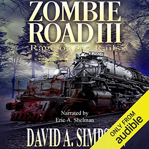 Zombie Road III: Rage on the Rails audiobook cover art