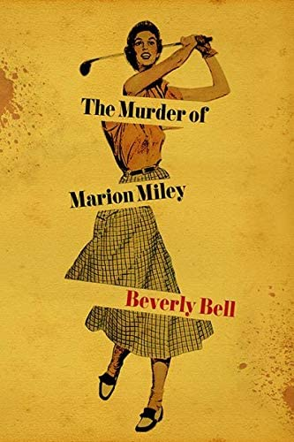 The Murder of Marion Miley South Limestone product image