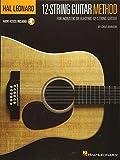 Hal Leonard 12-String Guitar Method: For Acoustic or Electric 12-String Guitar