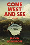 Image of Come West and See: Stories