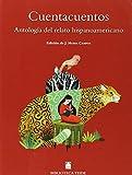 Biblioteca Teide 079 - Cuentacuentos. Antología del cuento hispanoamericano - 9788430761760