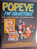Popeye, the Collectible: Dolls, Coloring Books, Games, Toys, Comic Books, Animation