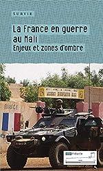 La France en guerre au Mali - Enjeux et zones d'ombre de Survie