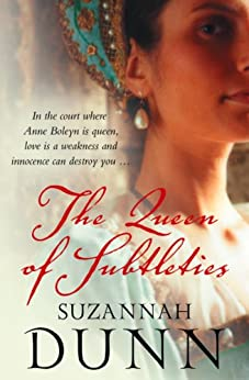 The Queen of Subtleties by [Suzannah Dunn]