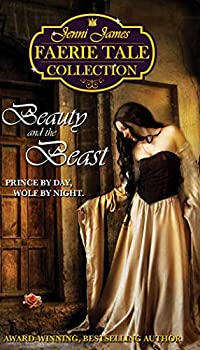 Beauty and the Beast  Jenni James Faerie Tale Collection Book 2