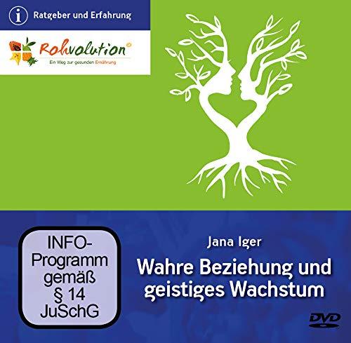 Wahre Beziehung und geistiges Wachstum, Jana Iger, DVD Vortrag über Wedrussisches Wissen