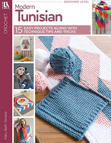 Modern Tunisian: Get Inspired with These 15 Fun Crochet Projects