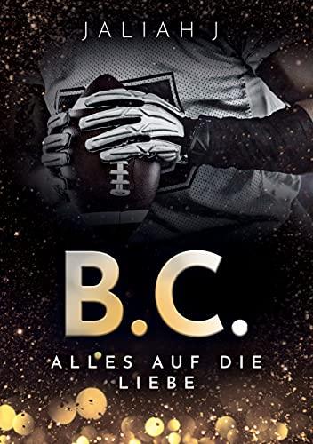 B.C. 3: Alles auf die Liebe