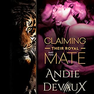 Claiming Their Royal Mate: Part Two audiobook cover art