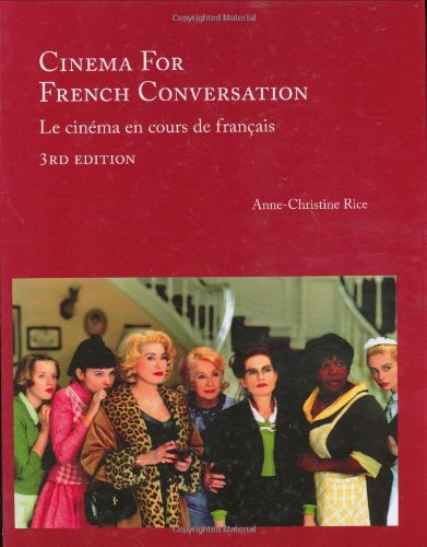Cinema for French Conversation: Le cinema en cours de...