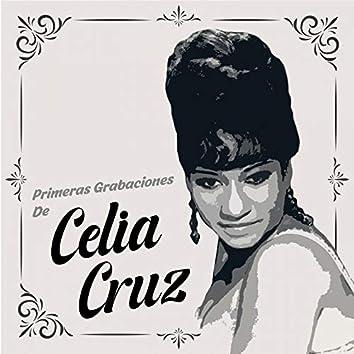Primeras Grabaciones de Celia Cruz