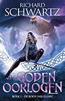 De Roos van Illian (De Godenoorlogen Book 1)