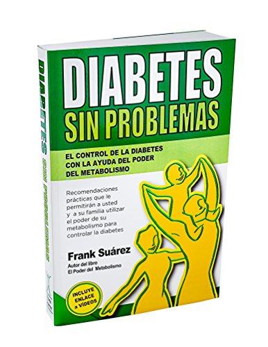 Diabetes Sin Problemas- El Control de la Diabetes...