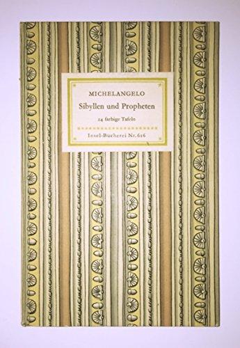 Sibyllen und Propheten. 24 farbige Bilder nach den Fresken in der Sixtinischen Kapelle (Insel-Bücherei  Nr. 616)