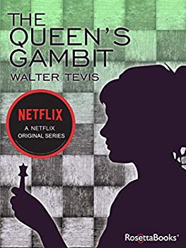 The Queen's Gambit [Kindle Edition]