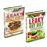 Leaky Gut Diet: Low FODMAP Diet - Two Book Bundle  - Know Your Foods - Heal Your Gut