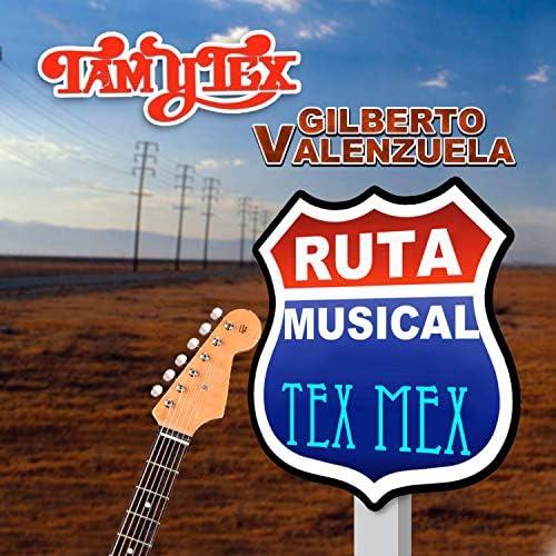 Gilberto Valenzuela & Tam Y Tex