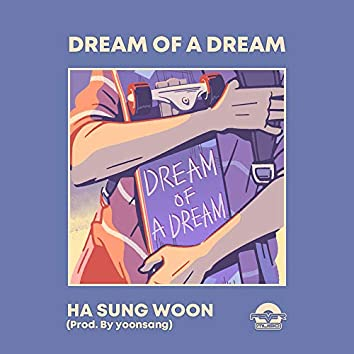 Dream of a dream(Prod. By yoonsang)