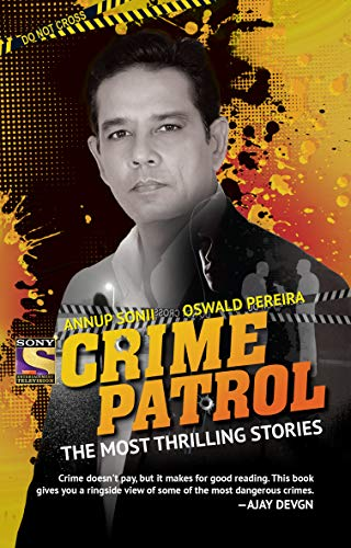 Crime Patrol: The Most Thrilling Stories (English Edition)