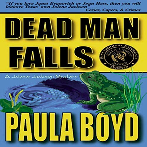 Dead Man Falls     Jolene Jackson Mysteries, Book 2              By:                                                                                                                                 Paula Boyd                               Narrated by:                                                                                                                                 Cathi Colas                      Length: 9 hrs and 33 mins     Not rated yet     Overall 0.0