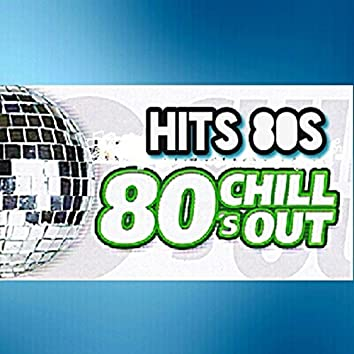 Hits 80's, Chill Out