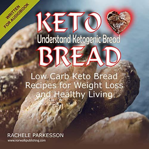 Keto Bread: Understand Ketogenic Bread Titelbild