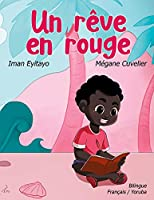Un rêve en rouge - Ala pupa kan: Album bilingue français/yoruba