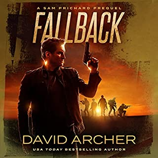 Fallback     A Sam Prichard Mystery              By:                                                                                                                                 David Archer                               Narrated by:                                                                                                                                 Mikael Naramore                      Length: 3 hrs and 13 mins     9 ratings     Overall 4.4
