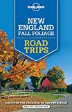 Lonely Planet New England Fall Foliage Road Trips