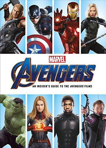 Marvel 's Avengers: An Insider's Guide to the Avengers Films