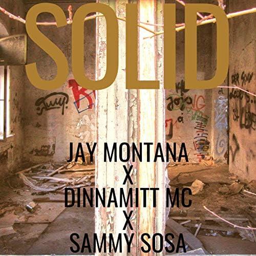 Jay Montana feat. Dinnamitt Mc & Sammy Sosa