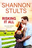 Risking It All (Willow Creek Book 3)