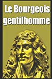 Le Bourgeois gentilhomme - Independently published - 07/09/2017