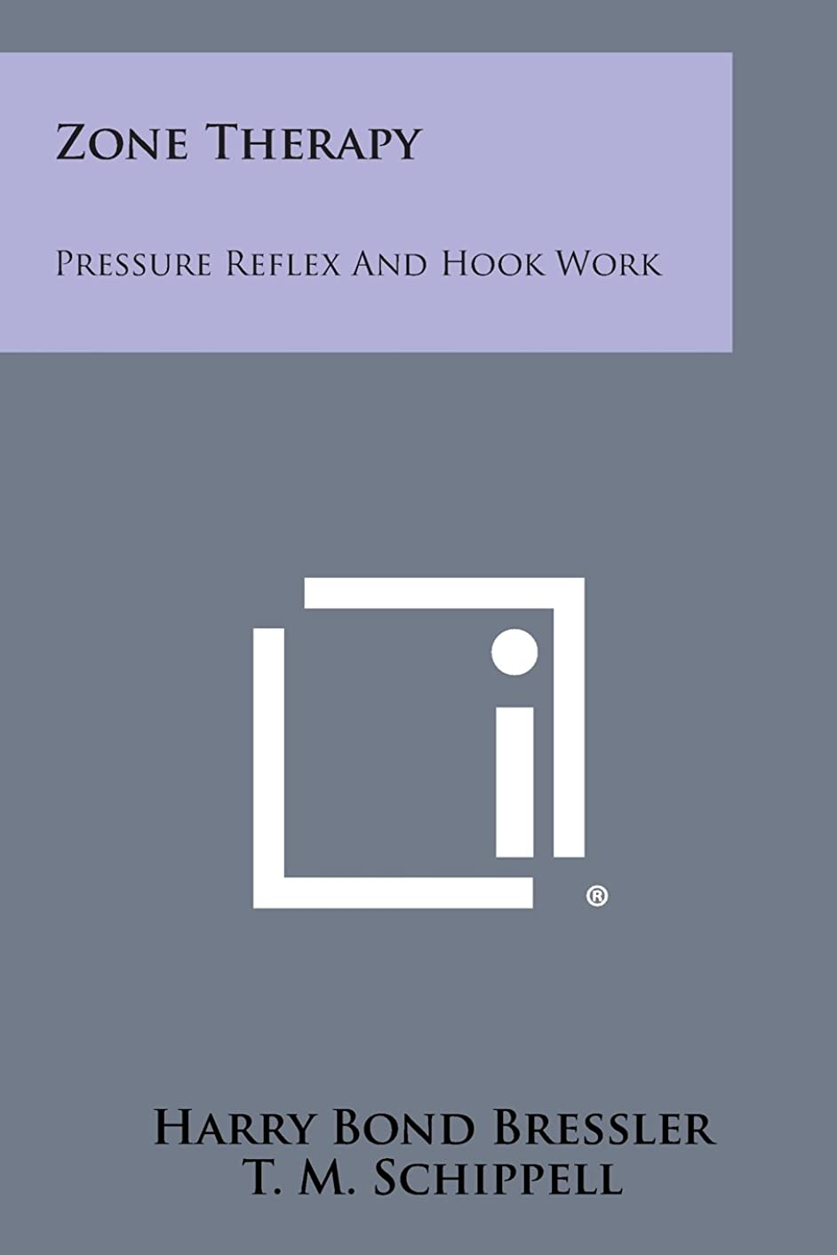 Zone Therapy: Pressure Reflex And Hook Work