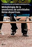Metodología de la enseñanza de actividades fisicodeportivas (CFGS ENSEÑANZA Y ANIMACIÓN SOCIODEPORTIVA)