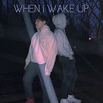 When I Wake Up (feat. Fevre)